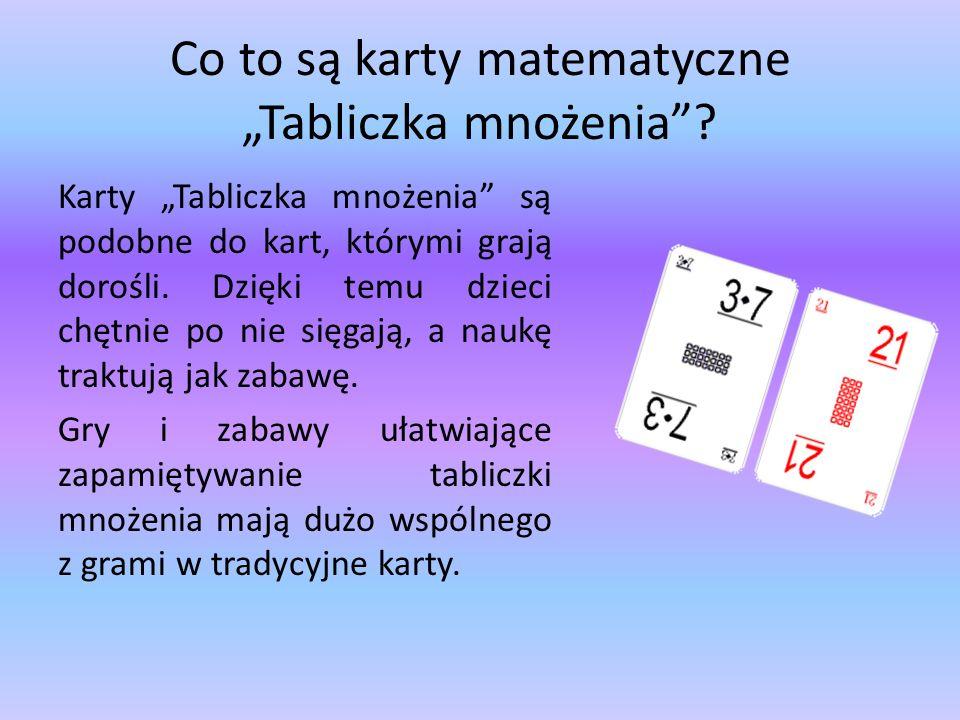 Co to są karty matematyczne Tabliczka mnożenia? Karty Tabliczka mnożenia są podobne do kart, którymi grają dorośli. Dzięki temu dzieci chętnie po nie