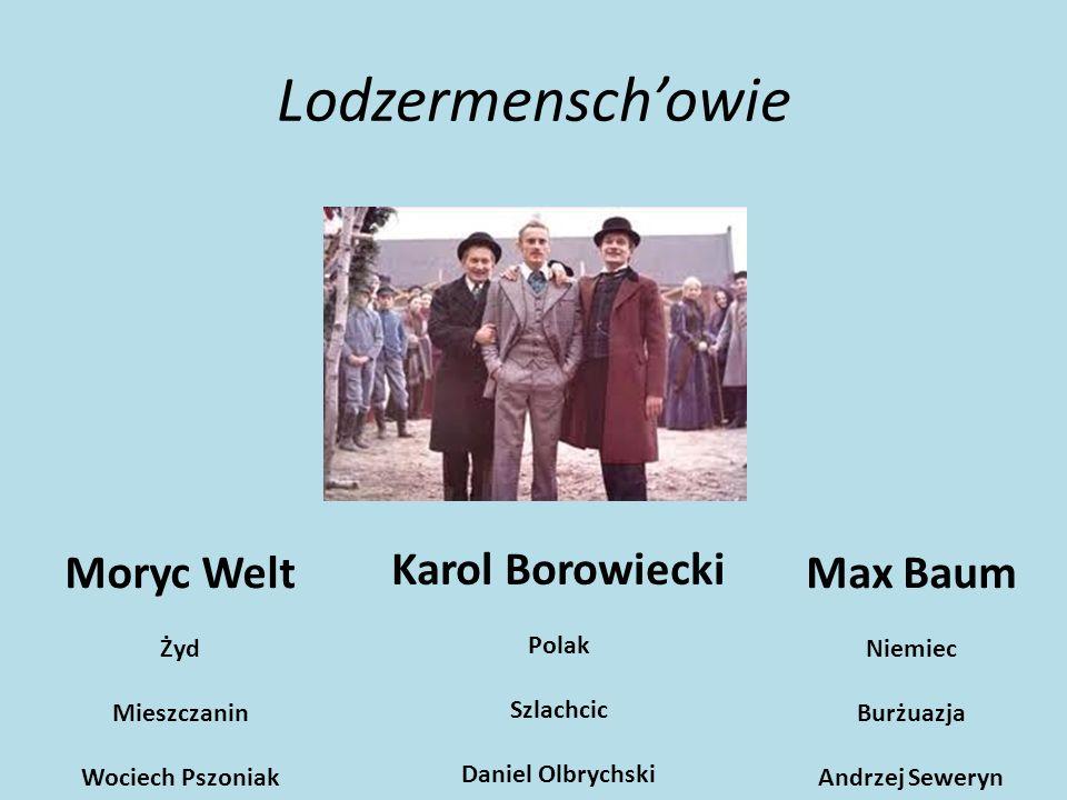 Lodzermenschowie Karol, Maks i Moryc to trzej młodzi przyjaciele, którzy studiowali razem w Rydze.