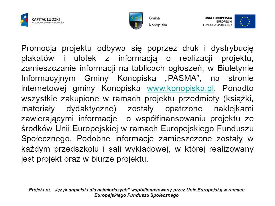 Projekt pt. Język angielski dla najmłodszych współfinansowany przez Unię Europejską w ramach Europejskiego Funduszu Społecznego Promocja projektu odby
