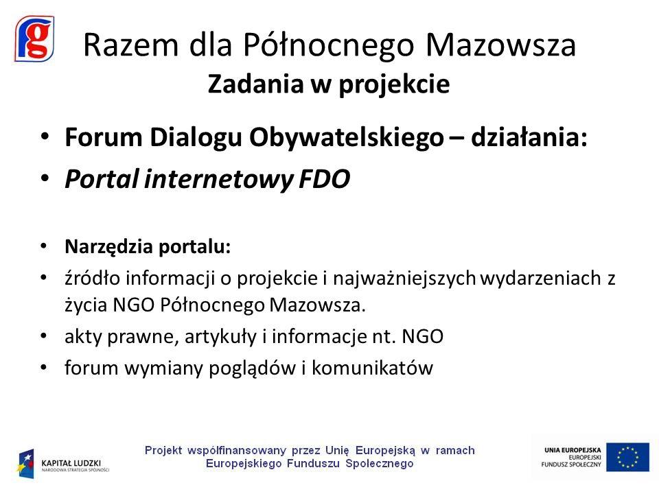 Forum Dialogu Obywatelskiego – działania: Portal internetowy FDO Narzędzia portalu: źródło informacji o projekcie i najważniejszych wydarzeniach z życ