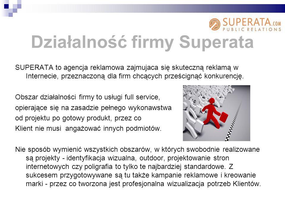 Działalność firmy Superata SUPERATA to agencja reklamowa zajmujaca się skuteczną reklamą w Internecie, przeznaczoną dla firm chcących prześcignąć konkurencję.