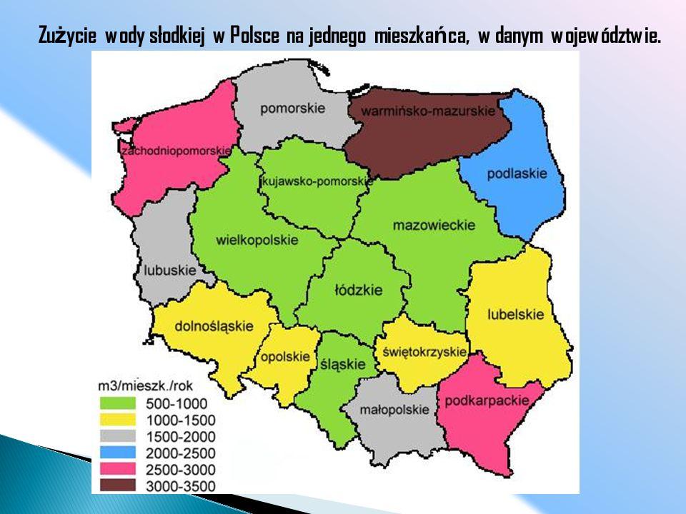 Zu ż ycie wody słodkiej w Polsce na jednego mieszka ń ca, w danym województwie.