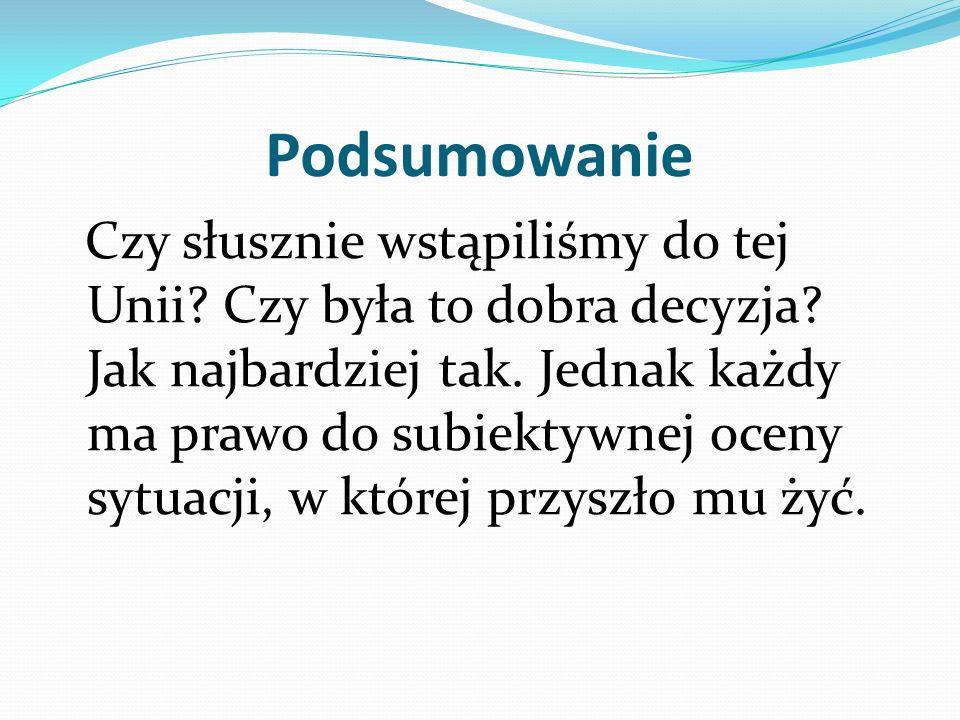 Bibliografia www.wikipedia.pl www.europa.eu www.unia.realnet.pl www.uniaeuropejska.net.pl www.polskawue.gov.pl www.portalwiedzy.onet.pl