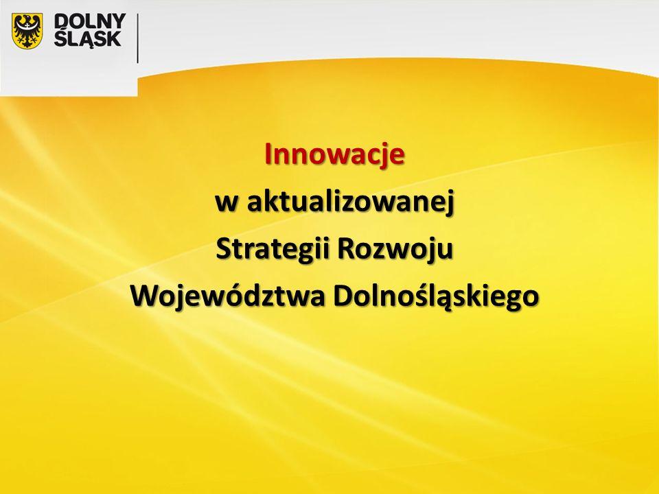Innowacje w aktualizowanej Strategii Rozwoju Województwa Dolnośląskiego