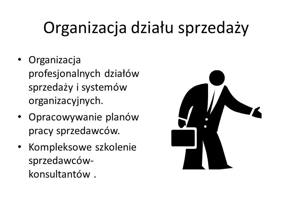 Organizacja działu sprzedaży Organizacja profesjonalnych działów sprzedaży i systemów organizacyjnych. Opracowywanie planów pracy sprzedawców. Komplek