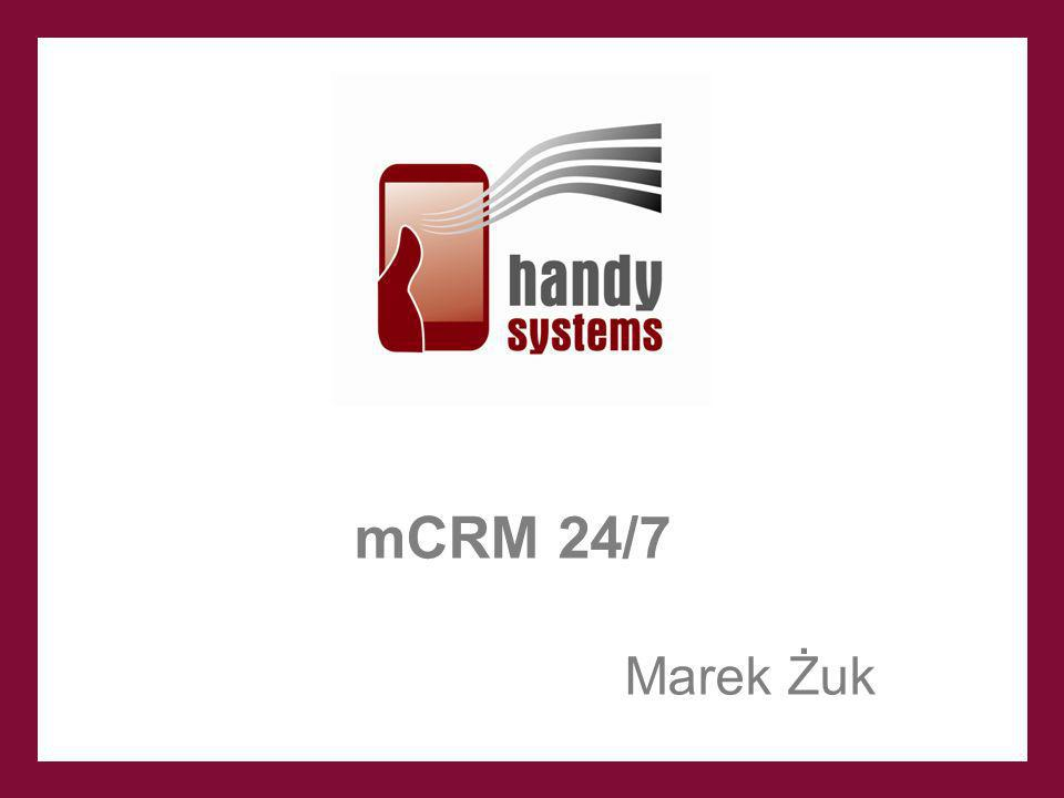 mCRM 24/7 Marek Żuk