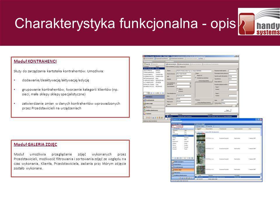 Moduł KONTRAHENCI Służy do zarządzania kartoteka kontrahentów. Umożliwia: dodawanie/deaktywację/aktywację/edycję grupowanie kontrahentów, tworzenie ka