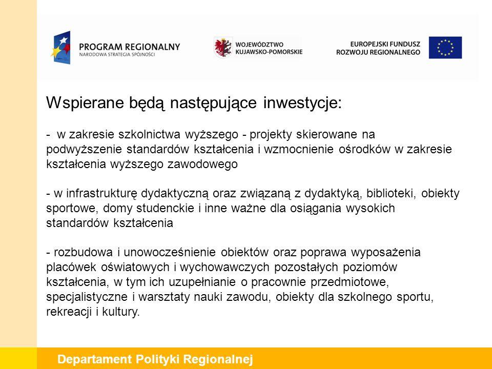Departament Polityki Regionalnej Planowany termin ogłoszenia o naborze wniosków: I kw.