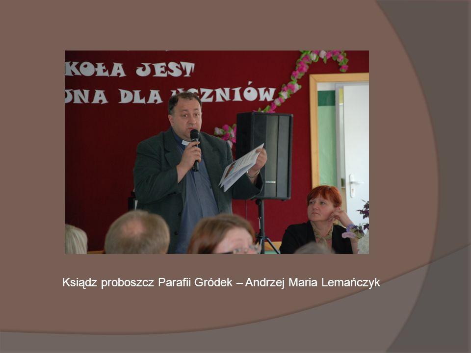 Ksiądz proboszcz Parafii Gródek – Andrzej Maria Lemańczyk