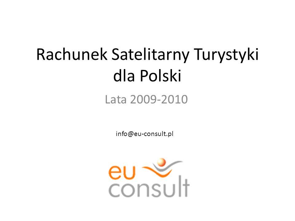 Rachunek Satelitarny Turystyki dla Polski Lata 2009-2010 info@eu-consult.pl