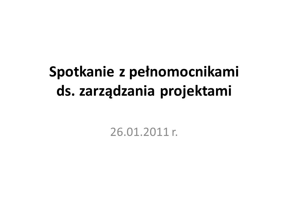 Porządek spotkania Informacja nt.