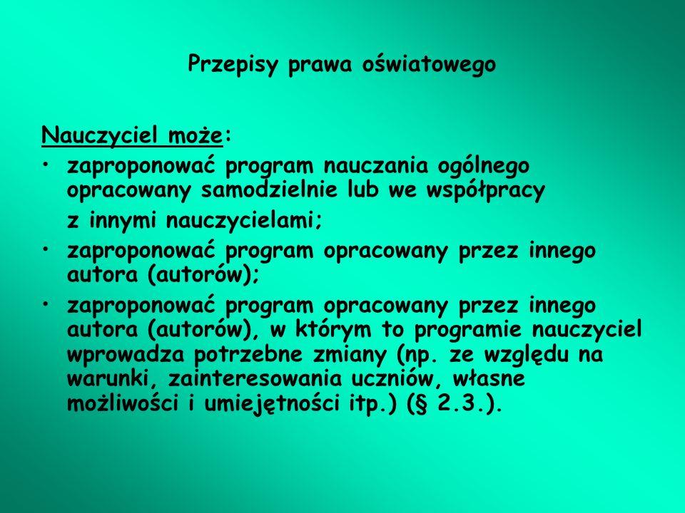 I.Organizacja procesu kształcenia – metryczka programu – cd.