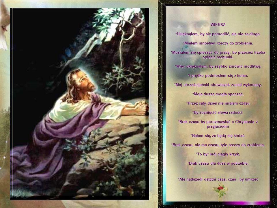 Żyję z Chrystusem. *On mnie wzmacnia. (List przyszedł z Filipin) *To jest najprostszy test. *Jeśli kochasz Boga... i nie wstydzisz się wszystkich wspa