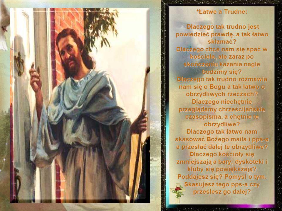 *Poszedłem na spotkanie z Panem, *przyszedłem, stanąłem ze spuszczonym wzrokiem. *Bo w swych rękach Bóg trzymał księgę; to była Księga Życia. *Bóg spo