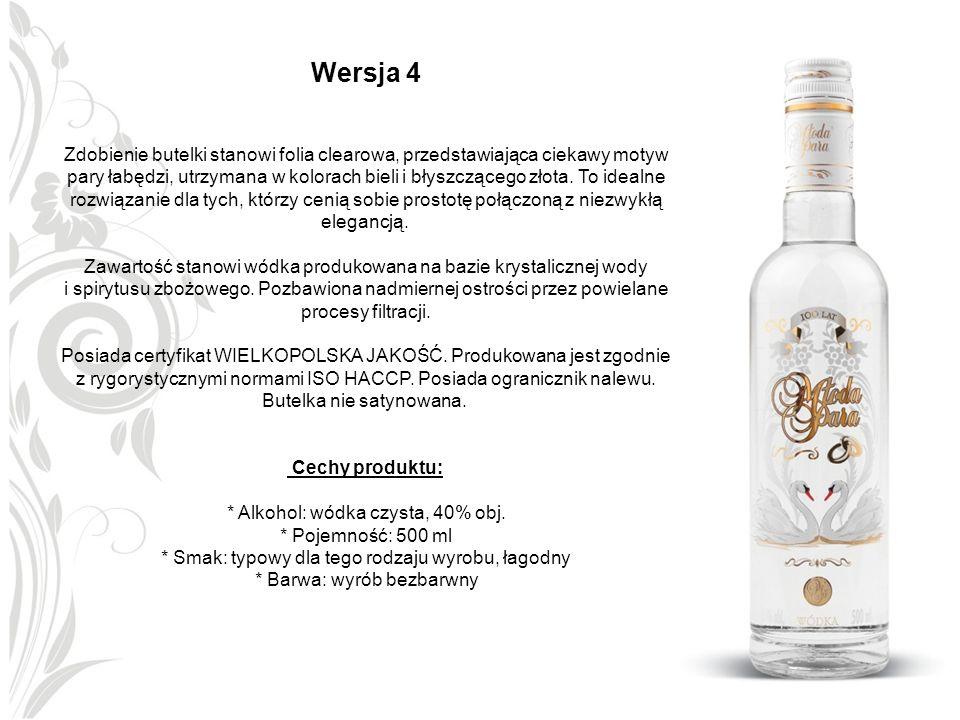 Wersja 4 Zdobienie butelki stanowi folia clearowa, przedstawiająca ciekawy motyw pary łabędzi, utrzymana w kolorach bieli i błyszczącego złota. To ide