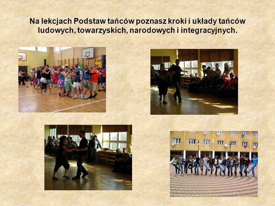Na lekcjach Podstaw tańców poznasz kroki i układy tańców ludowych, towarzyskich, narodowych i integracyjnych.