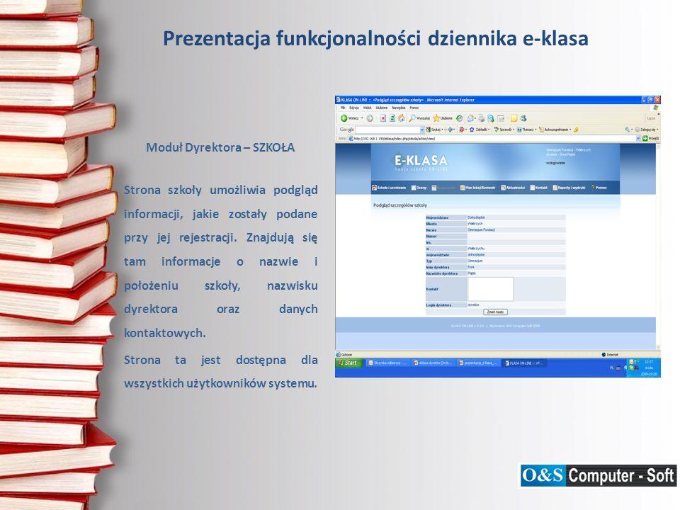 Moduł Dyrektora – SZKOŁA Strona szkoły umożliwia podgląd informacji, jakie zostały podane przy jej rejestracji.