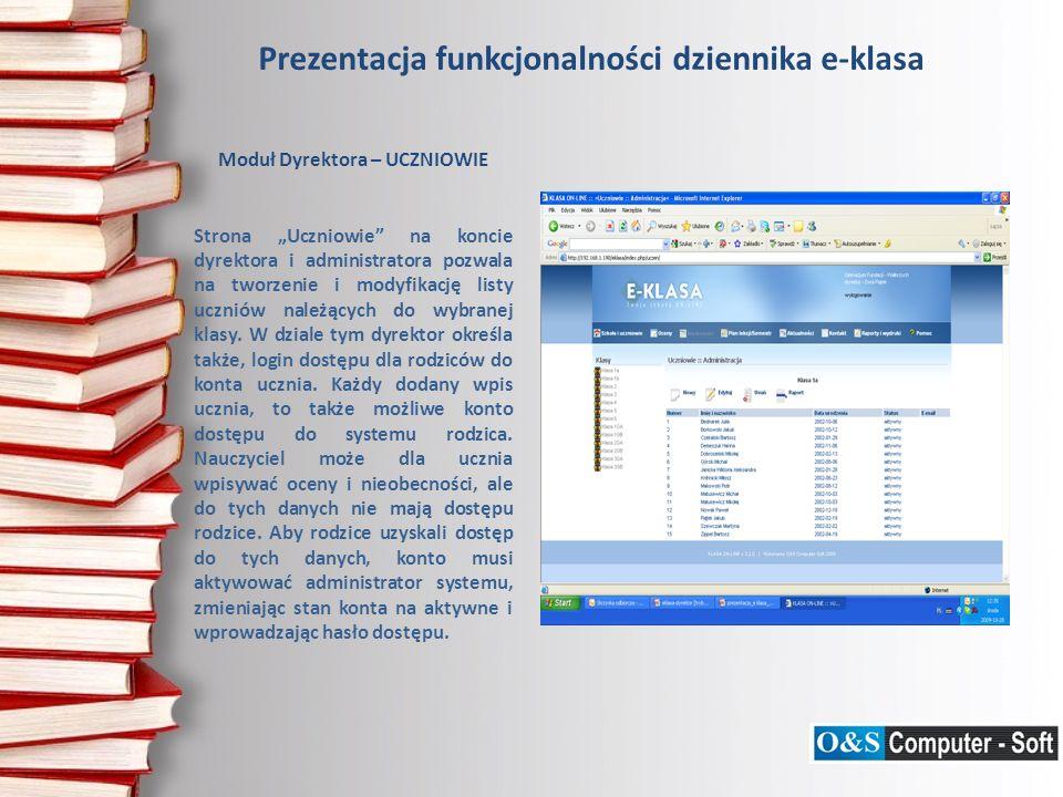 Prezentacja funkcjonalności dziennika e-klasa Moduł Dyrektora – SZKOLNE DRUKI – DOKUMENTACJA WYCIECZKI Strona Szkolne druki - dokumentacja wycieczki umożliwia wygenerowanie druków dokumentacji wycieczki szkolnej zgodnych z przepisami prawa oświatowego, z wykorzystaniem informacji zawartych w systemie (lista uczestników, adresy, itp.).