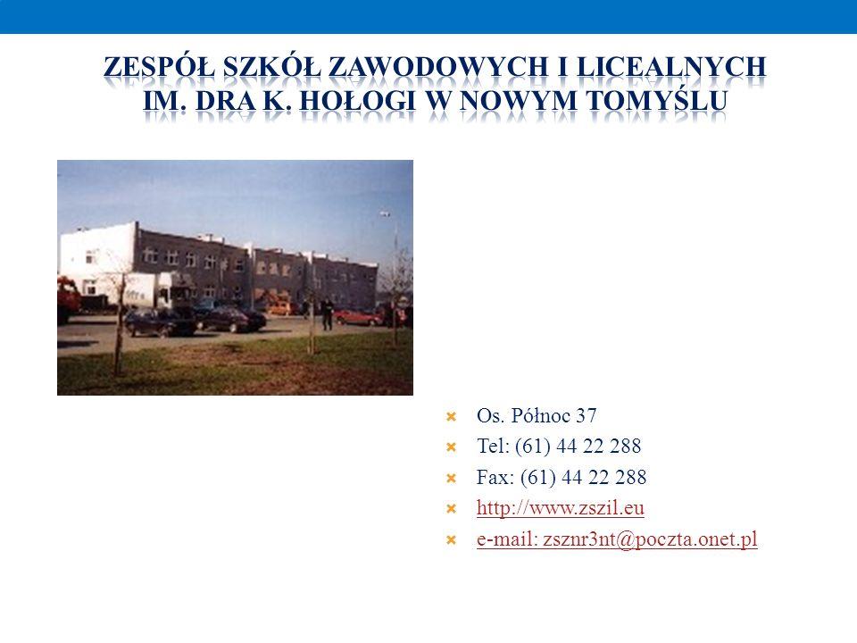 Os. Północ 37 Tel: (61) 44 22 288 Fax: (61) 44 22 288 http://www.zszil.eu e-mail: zsznr3nt@poczta.onet.pl