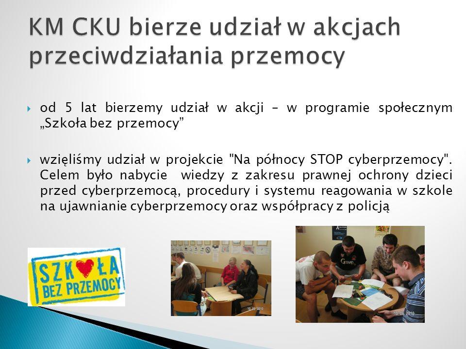 od 5 lat bierzemy udział w akcji – w programie społecznym Szkoła bez przemocy wzięliśmy udział w projekcie Na północy STOP cyberprzemocy .