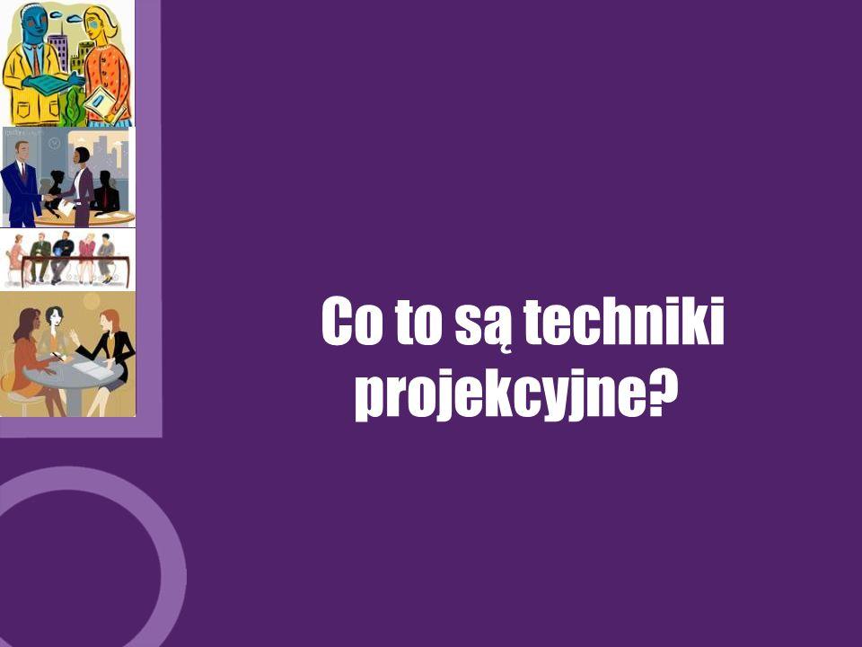 Co to są techniki projekcyjne?