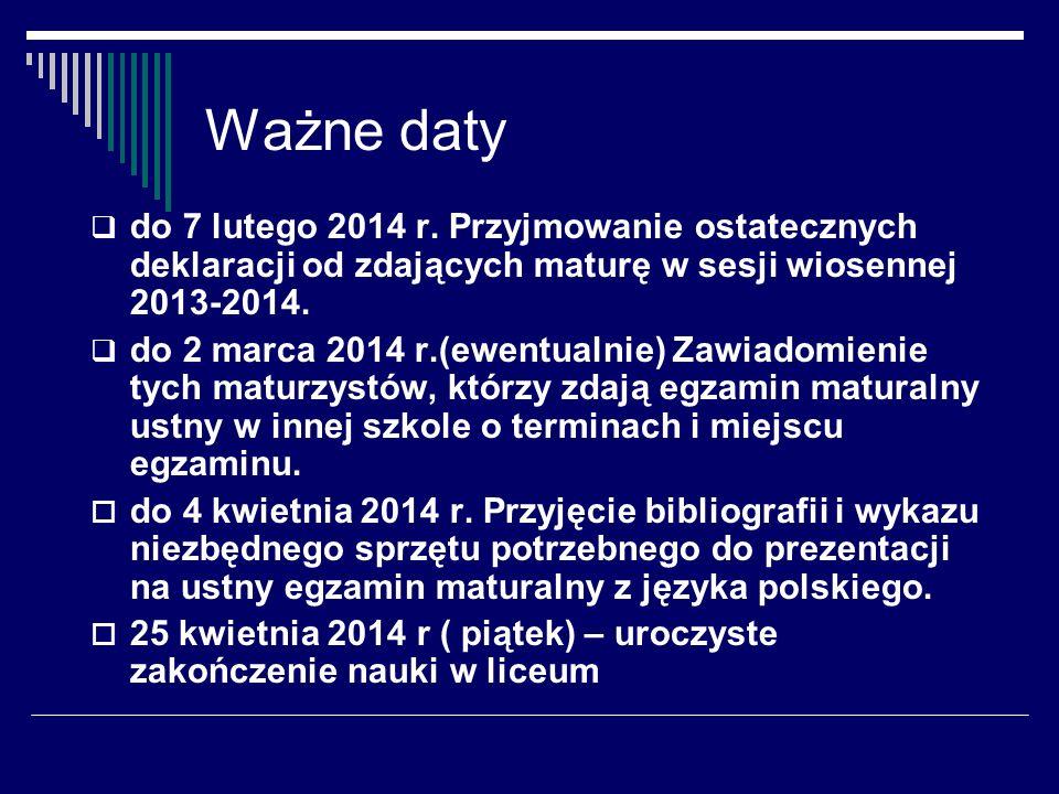 Ważne daty do 7 lutego 2014 r.