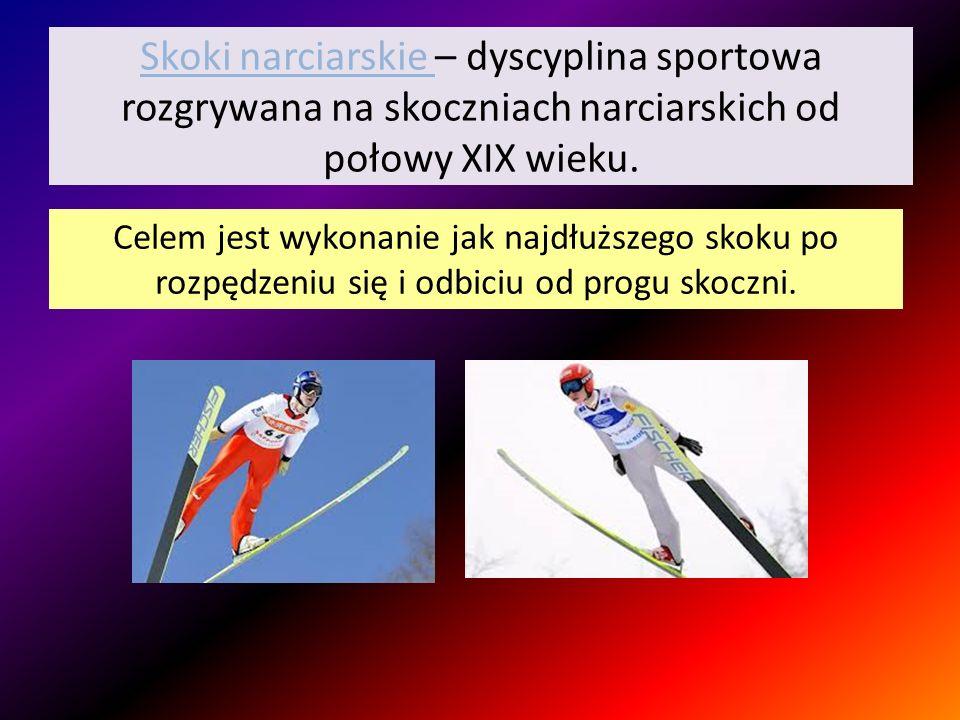 Skoki narciarskie – dyscyplina sportowa rozgrywana na skoczniach narciarskich od połowy XIX wieku. Celem jest wykonanie jak najdłuższego skoku po rozp