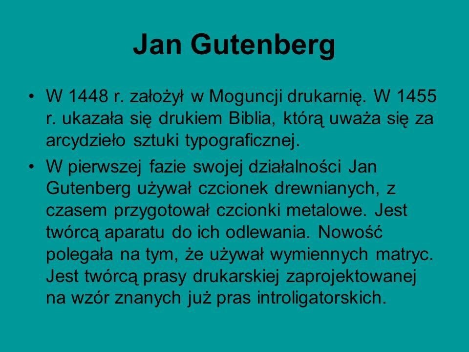 W 1448 r. założył w Moguncji drukarnię. W 1455 r. ukazała się drukiem Biblia, którą uważa się za arcydzieło sztuki typograficznej. W pierwszej fazie s