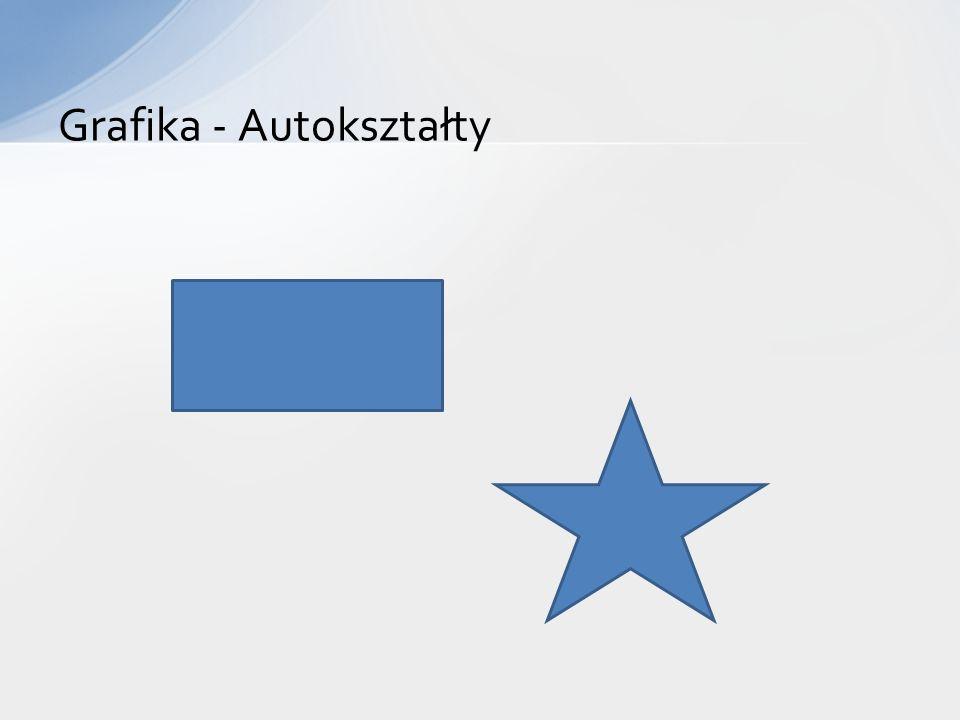 Grafika - Autokształty
