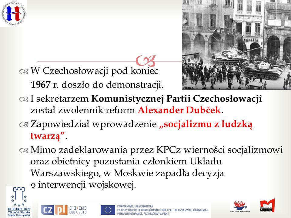 W Czechosłowacji pod koniec 1967 r.doszło do demonstracji.