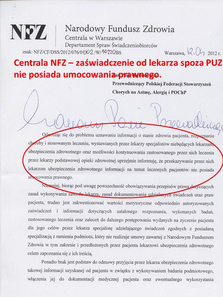 Centrala NFZ – zaświadczenie od lekarza spoza PUZ nie posiada umocowania prawnego.