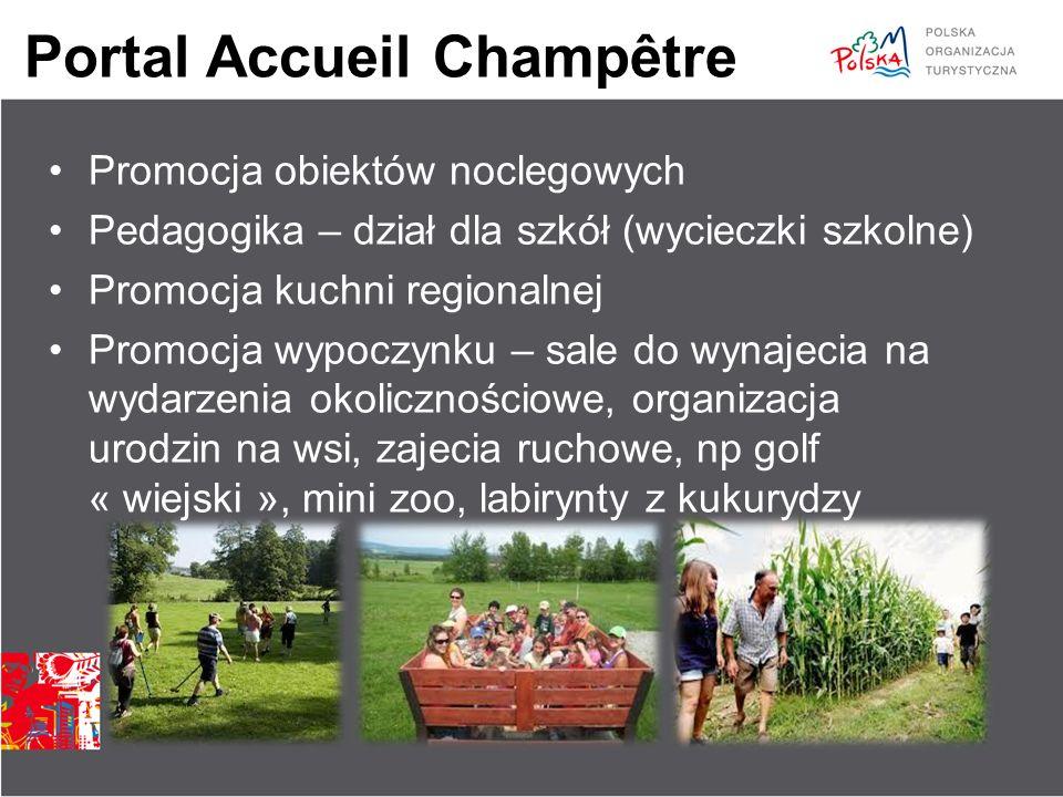 Portal Accueil Champêtre Promocja obiektów noclegowych Pedagogika – dział dla szkół (wycieczki szkolne) Promocja kuchni regionalnej Promocja wypoczynk