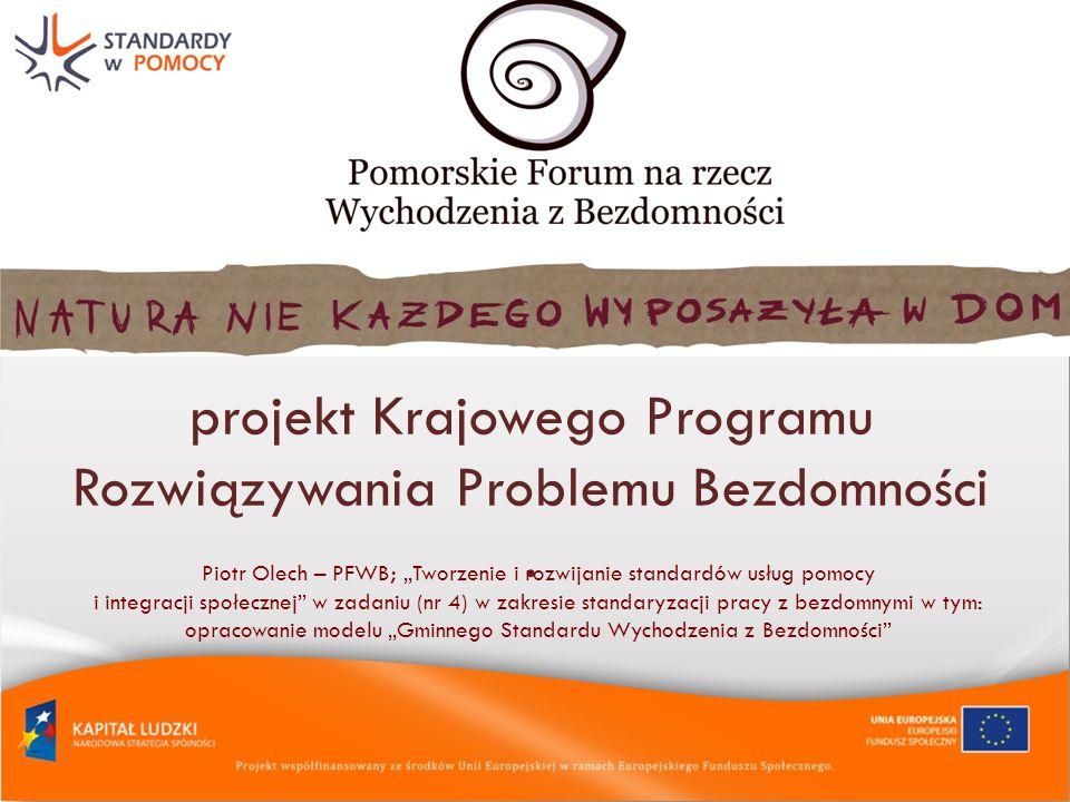 projekt Krajowego Programu Rozwiązywania Problemu Bezdomności.