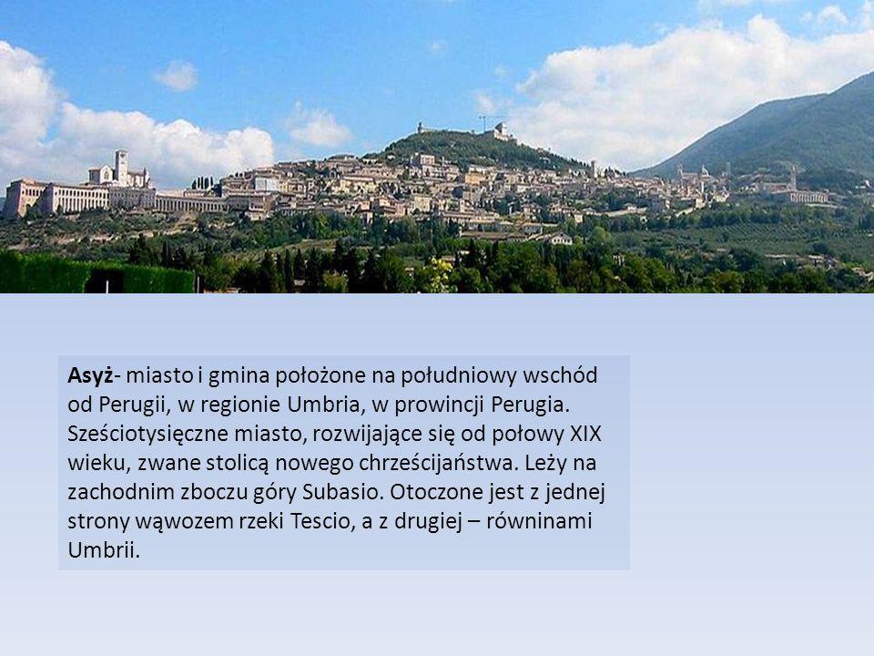 Asyż- miasto i gmina położone na południowy wschód od Perugii, w regionie Umbria, w prowincji Perugia. Sześciotysięczne miasto, rozwijające się od poł