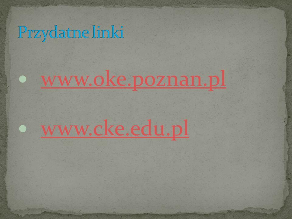 www.oke.poznan.pl www.cke.edu.pl