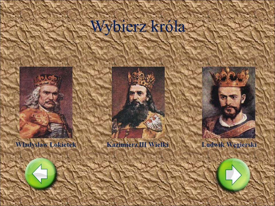 Wybierz króla Leszek CzarnyPrzemysł IIWacław II