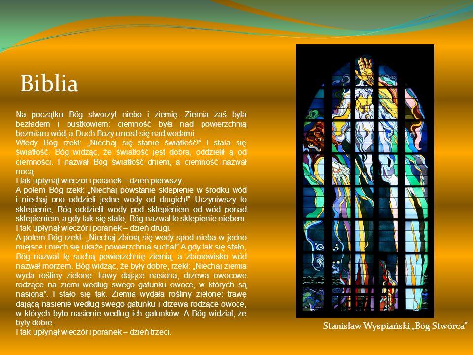 Stanisław Wyspiański Bóg Stwórca Na początku Bóg stworzył niebo i ziemię.
