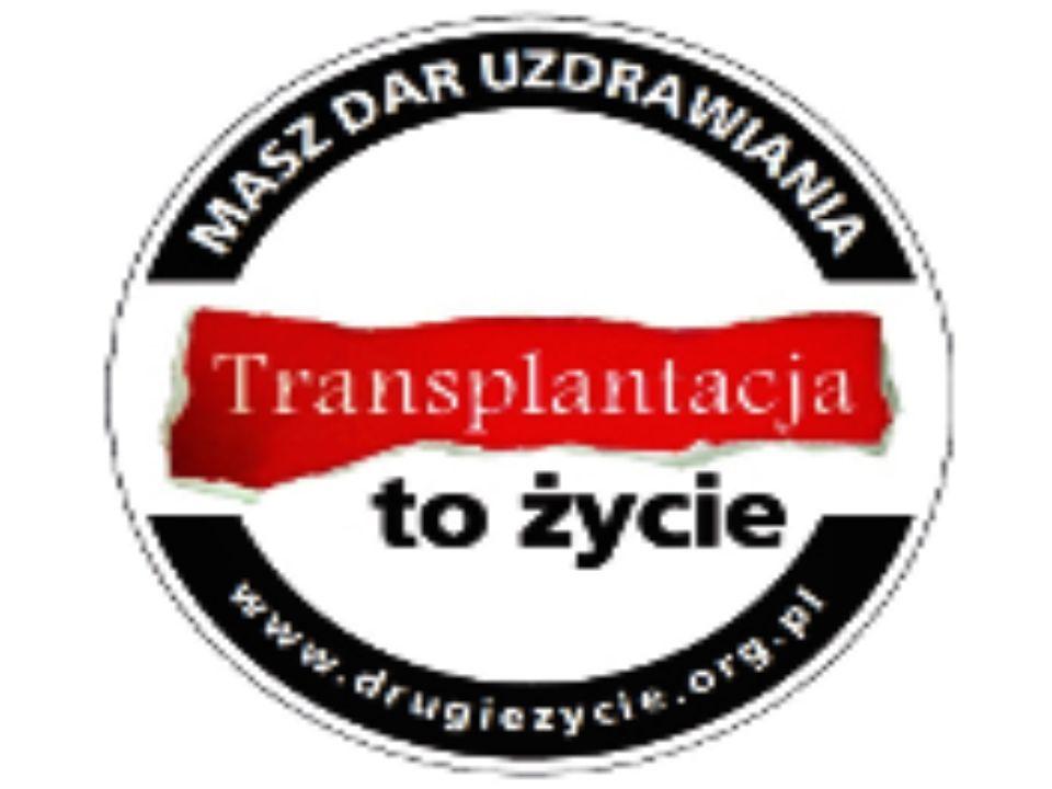 TRANSPLANTOLOGIA To dział medycyny zajmujący się przeszczepianiem komórek tkanek lub narządów.