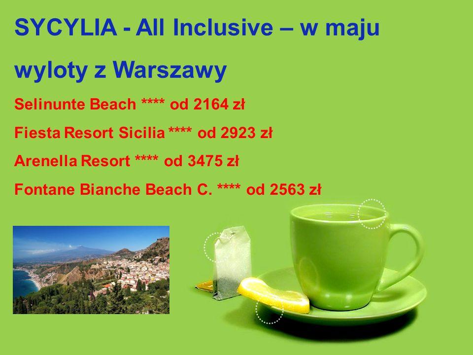 SYCYLIA - All Inclusive – w maju wyloty z Warszawy Selinunte Beach **** od 2164 zł Fiesta Resort Sicilia **** od 2923 zł Arenella Resort **** od 3475 zł Fontane Bianche Beach C.