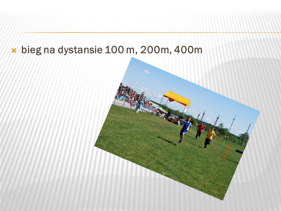 bieg na dystansie 100 m, 200m, 400m