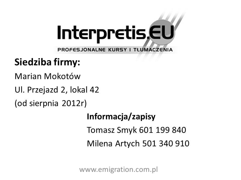 Siedziba firmy: Marian Mokotów Ul. Przejazd 2, lokal 42 (od sierpnia 2012r) Informacja/zapisy Tomasz Smyk 601 199 840 Milena Artych 501 340 910 www.em