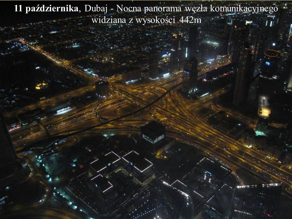 11 października, Dubaj - Tańczące fontanny wybijające wodę na wysokość do 70m