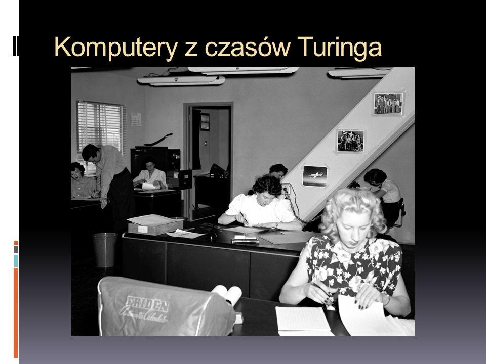 Komputery z czasów Turinga