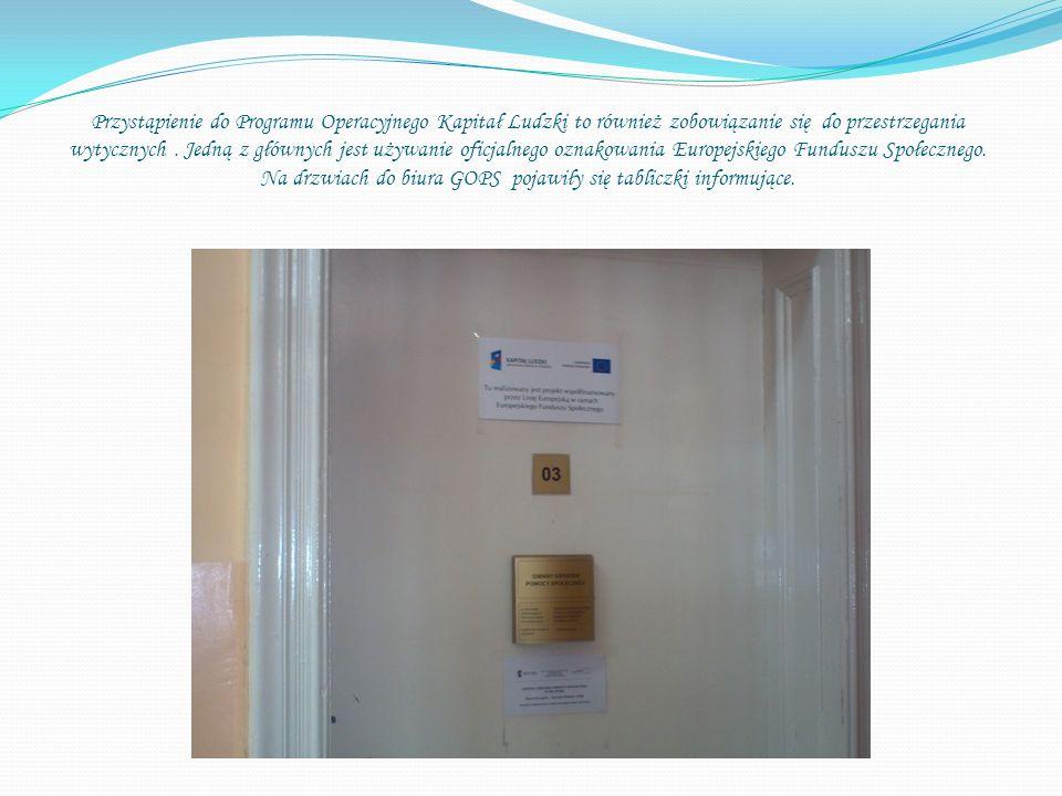 Przystąpienie do Programu Operacyjnego Kapitał Ludzki to również zobowiązanie się do przestrzegania wytycznych.