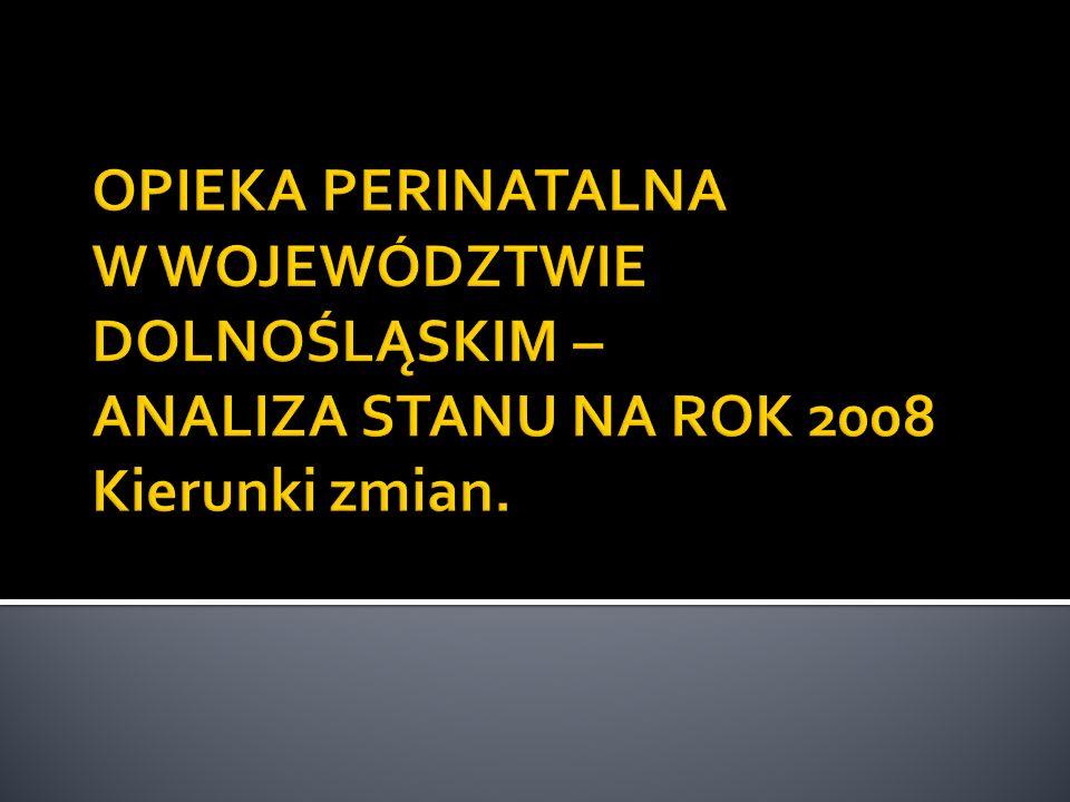 Stan obecny – 2 karetki (Wrocław, Legnica) Problemy: Długi czas oczekiwania na przyjazd zespołu N Braki w wyposażeniu karetek (głównie Legnica) Propozycje zmian: Doposażenie istniejących karetek Stworzenie 2 dodatkowych zespołów N (Wrocław i Wałbrzych) Zmiana sposobu finansowania transportu N przez NFZ