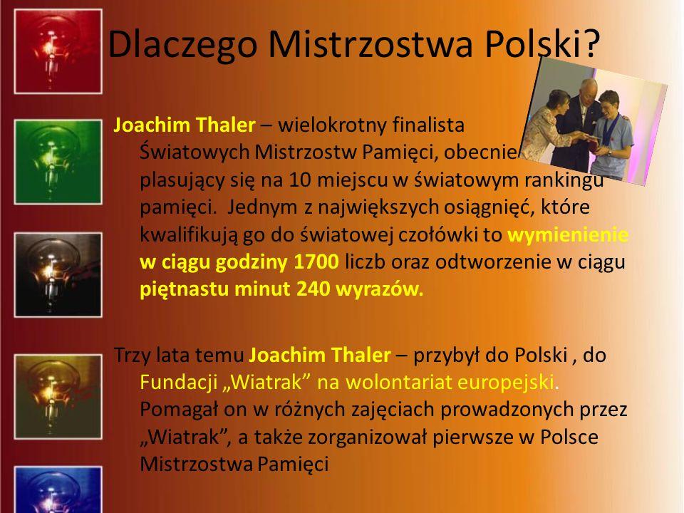 Dlaczego Mistrzostwa Polski? Joachim Thaler – wielokrotny finalista Światowych Mistrzostw Pamięci, obecnie plasujący się na 10 miejscu w światowym ran
