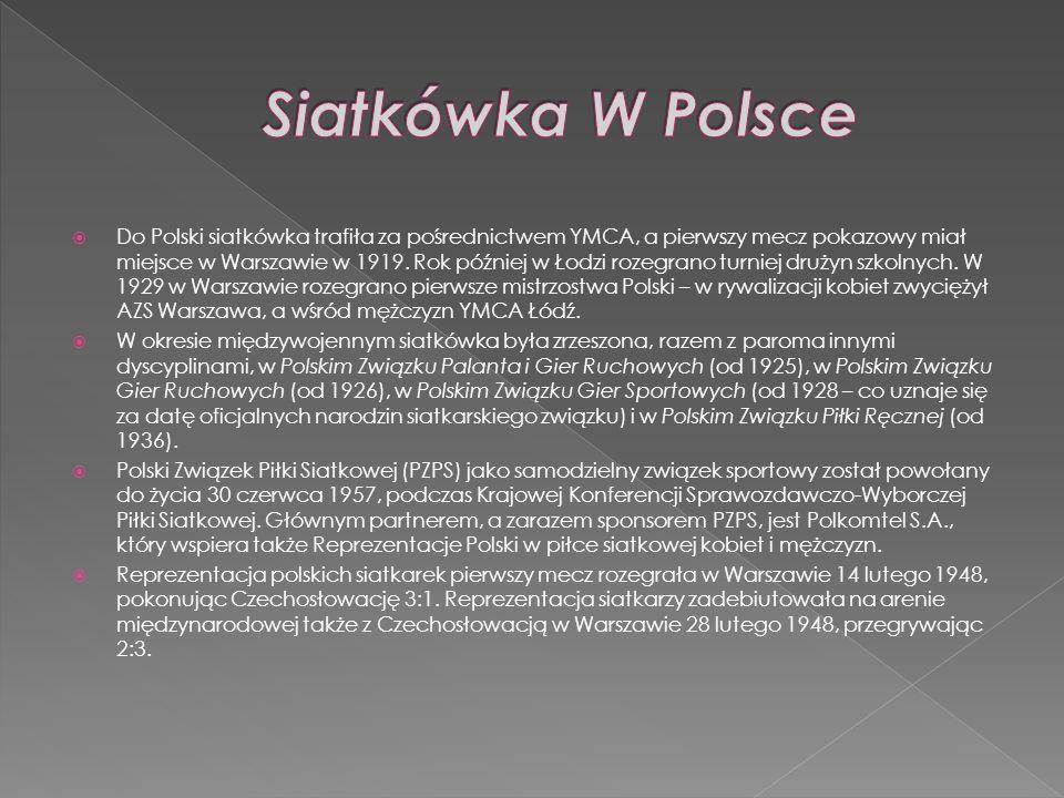 Do Polski siatkówka trafiła za pośrednictwem YMCA, a pierwszy mecz pokazowy miał miejsce w Warszawie w 1919. Rok później w Łodzi rozegrano turniej dru