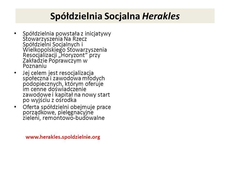 Spółdzielnia Socjalna Herakles Spółdzielnia powstała z inicjatywy Stowarzyszenia Na Rzecz Spółdzielni Socjalnych i Wielkopolskiego Stowarzyszenia Reso