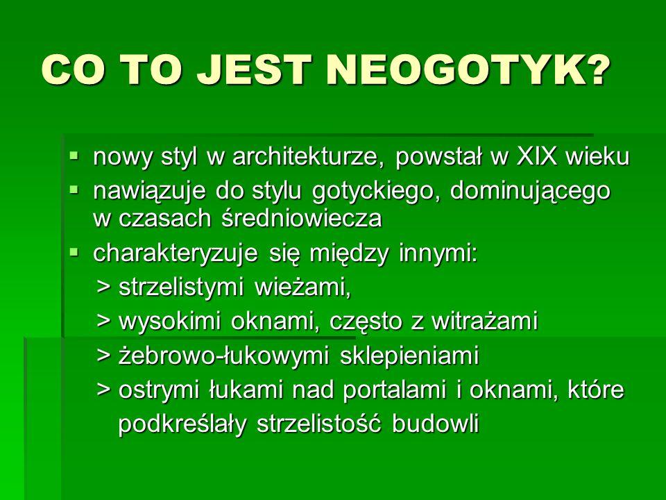 CO TO JEST NEOGOTYK.