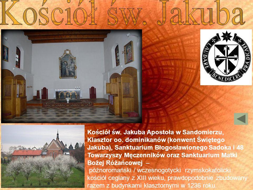 Kościół św. Jakuba Apostoła w Sandomierzu, Klasztor oo. dominikanów (konwent Świętego Jakuba), Sanktuarium Błogosławionego Sadoka i 48 Towarzyszy Męcz